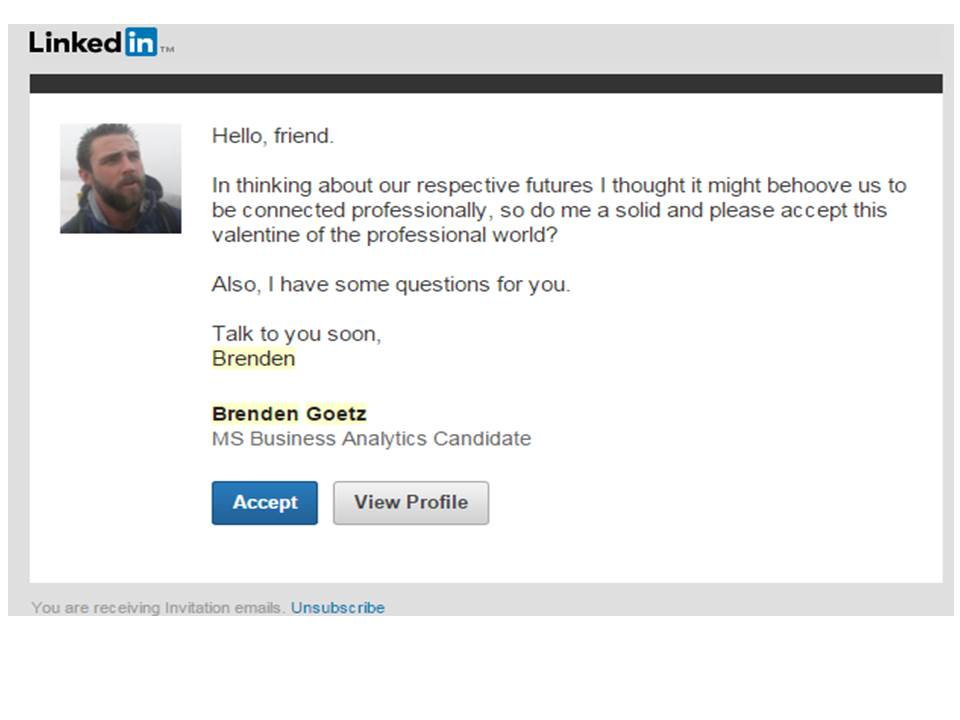 Id like to connect with you on linkedin linkedin connection linkedin messages can be painfully dry so when i got this message from brenden goetz my friend and former co worker i couldnt help but laugh out loud stopboris
